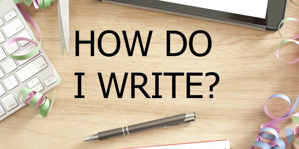 How-Do-I-Write
