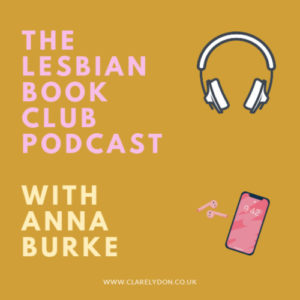 The Lesbian Book Club Podcast - with Anna Burke