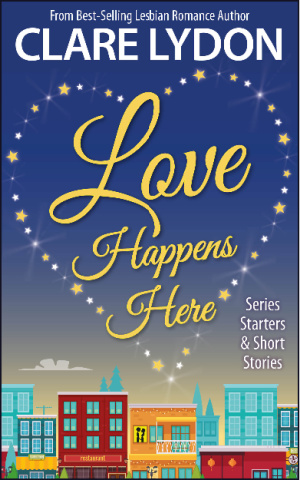 Love Happens Here: Series Starters & Short Stories